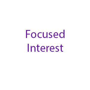Focused Interest