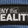 Deny This Reality Badge