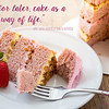 """""""Cake for later, cake as a way of life."""" ― Laini Taylor, <i>Dreams of Gods & Monsters</i> 