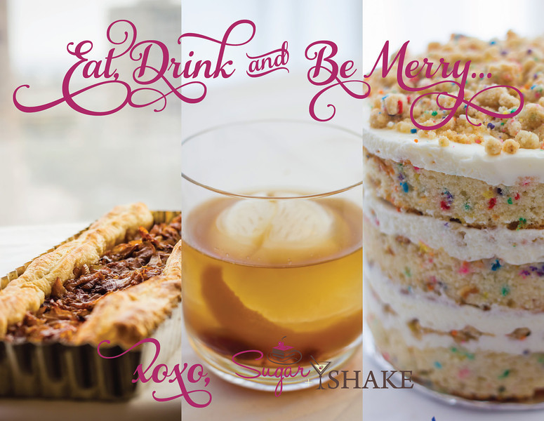 Eat, Drink and Be Merry! Happy Holidays from Sugar + Shake! | © 2013 Sugar + Shake
