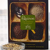 <i>Quinoa 365: The Everyday Superfood</i> by Patricia Green & Carolyn Hemming. (2010, Whitecap Books; ISBN 978-1-55285-994-0) © 2014 Sugar + Shake