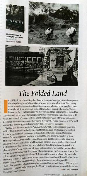 "Outlook Traveller November 2016 - Review by Bibek Bhattacharya   <br /> <a href=""http://www.outlooktraveller.com/travel-books/the-folded-land-1009205"">http://www.outlooktraveller.com/travel-books/the-folded-land-1009205</a>"