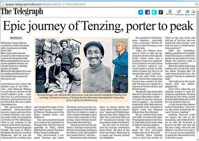 Review of presentation on Tenzing Norgay on the occasion of his birth centenary -     The Telegraph June 30th 2014 http://www.telegraphindia.com/1140630/jsp/calcutta/story_18565319.jsp#.U7DpQpTACSo
