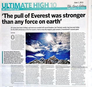 The Times of India Crest Edition June 1, 2013 http://www.timescrest.com/opinion/the-pull-of-everest-was-stronger-than-any-force-on-earth-10432