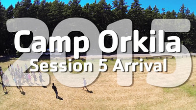 YMCA Camp Orkila 2015 | Session 5 Arrival