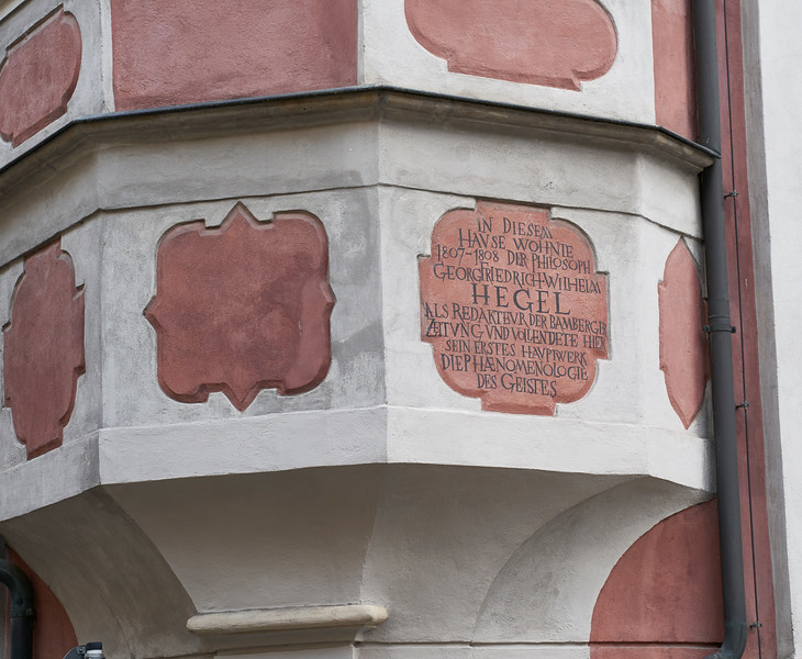 """""""In this house lived the philosopher G.F.W. Hegel 1807-1808, while working as editor as the Bamberg Newspaper, and while here he wrote his first major work, """"Die Phaenomenologie des Geistes."""""""