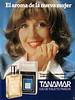 TANAMAR Eau de Toilette 1977 Spain 'El aroma de la nueva mujer - Tú que eres libre e independiente, prueba Tanamar - Concha Velasco - Eau de Toilette fraîche'