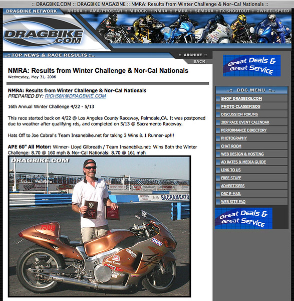 """5/31/06 - For Full Report: <p><a href=""""http://www.dragbike.com/dbnews/anmviewer.asp?a=2132&z=14/"""" target=""""_new""""> CLICK HERE TO SEE</a></p>"""