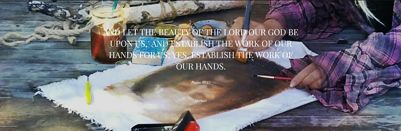And let the beauty of the Lord our God be upon us, and establish the work of our hands for us;  yes,  establish the work of our hands. - Psalm 90:17