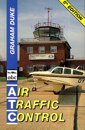 1994 Air Traffic Control, 5th edition, by Graham Duke, published July 1994, 112pp £4.99, ISBN 0-7110-2311-5.