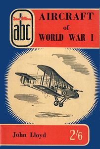 1958 Aircraft of World War I, 2nd Edition.