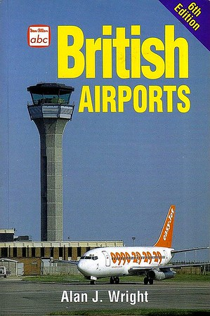 1999 British Airports, by Alan J Wright, 6th edition, published February 1999, 96pp £8.99, ISBN 0-7110-2635-1, code: 9902/D2.