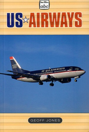 1999 US Airways, by Geoff Jones, 1st edition, published June 1999, 96pp £8.99, ISBN 0-7110-2637-8. Also published 1999 in the USA by Plymouth Press, ISBN 1-882663-27-6.