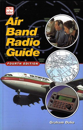 1999 Air Band Radio Guide, 4th edition, by Graham Duke, published April 1999, 96pp £7.99, ISBN 0-7110-2647-5.