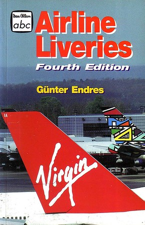 1999 Airline Liveries, 4th edition, by G G Endres, published May 1999, 112pp £9.99.