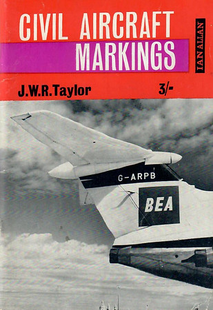 1964 Civil Aircraft Markings, 14th edition, by J W R Taylor, published January 1964, 96pp 3/-, code: 1300/93/450/164.