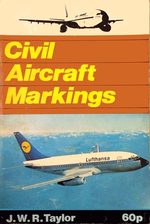 1975 Civil Aircraft Markings, 25th edition, by J W R Taylor, published January 1975, 172pp 60p, ISBN 0-7110-0638-5, code: 58/74.