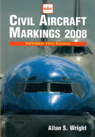 2008 Civil Aircraft Markings, by Allan S Wright, 59th edition, published March 2008, 432pp £9.99, ISBN 1-85780-289-6, code: 0803/G.
