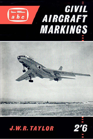 1960 Civil Aircraft Markings, 10th edition, by J W R Taylor, published March 1960, 96pp 2/6.