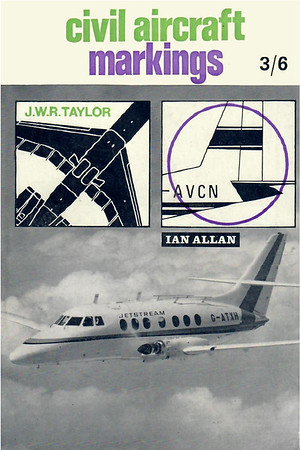 1968 Civil Aircraft Markings, 18th edition, by J W R Taylor, published February 1968, 144pp 3/6, code: 0001-8/457/FXXX/268.