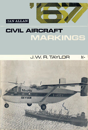 1967 Civil Aircraft Markings, 17th edition, by J W R Taylor, published February 1967, 128pp 3/-, code: 1530/324/DCXX/267.