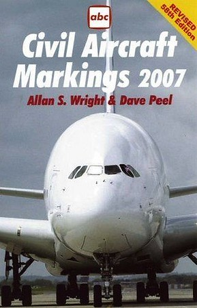 2007 Civil Aircraft Markings, by Allan S Wright & Dave Peel, 58th edition, published (by Midand Publishing) March 2007, 368pp £9.99, ISBN 1-85780-250-0, code: 0703/F. I have two cover scans of this edition, each with different coloured text, this was an advance promo shot, and the published cover can be seen in the previous photo.