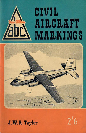 1958 Civil Aircraft Markings, 8th edition, by J W R Taylor, published February 1958, 88pp 2/6, code: 758/489/220/258.