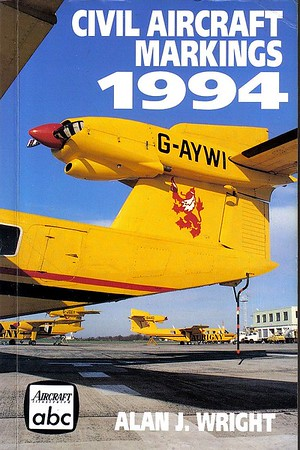 1994 Civil Aircraft Markings, 45th edition, by Alan J Wright, published March 1994, 336pp £4.99, ISBN 0-7110-2232-1, no code.