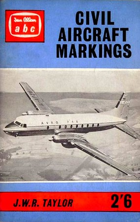 1961 Civil Aircraft Markings, 11th edition, by J W R Taylor, published January 1961, 98pp 2/6, code: 1050/652/450/161.