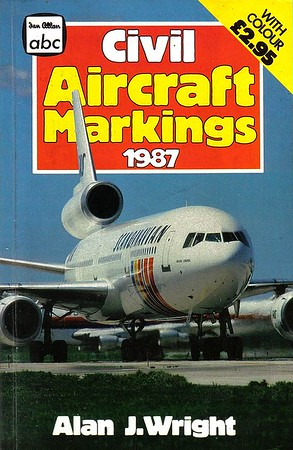 1987 Civil Aircraft Markings, 38th edition, by Alan J Wright, published March 1987, 256pp £2.95, ISBN 0-7110-1685-2, no code.