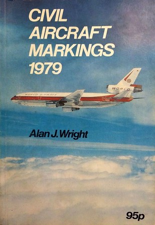 1979 Civil Aircraft Markings, 29th edition, by Alan J Wright, published March 1979, 192pp 95p, ISBN 0-7110-0930-9, code: EEX/0379.