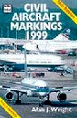 1999 Civil Aircraft Markings, by Alan J Wright, 50th edition, published March 1999, 336pp £6.99, ISBN 0-7110-2642-4, code: 9903/M. I have two different cover scans, this one is an advance promo shot, and wasn't published.