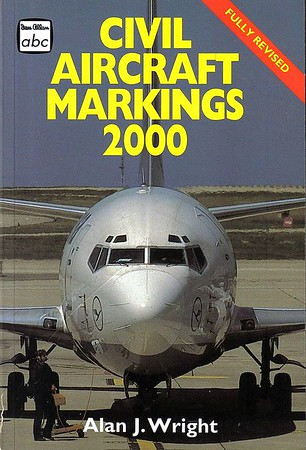 2000 Civil Aircraft Markings, by Alan J Wright, 51st edition, published March 2000, 352pp £7.99, ISBN 0-7110-2707-2, code: 0003/L2. THIS is the published version. The following photo is an advance promo shot.
