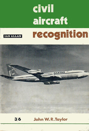 1969 Civil Aircraft Recognition, by J W R Taylor, 10th edition, published March 1969, 76pp 3/6, ISBN 0-7110-0076-X.
