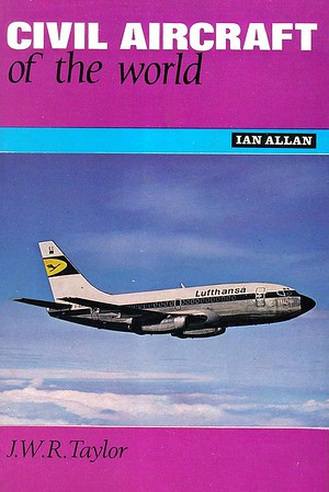 1968 Civil Aircraft of The World, by J W R Taylor, published November 1967, 163pp 21/-, SBN 7110-0308-4, code: 1613/431/GEX/1167. Hardback with dust jacket, dark brown card cover beneath.