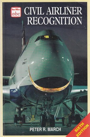 1999 Civil Airliner Recognition, by Peter R March, 6th edition, published July 1999, 128pp £9.99, ISBN 0-7110-2659-9, code: 9907/E.