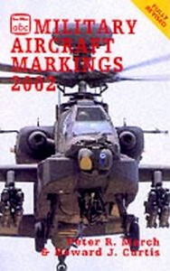 2002 Military Aircraft Markings, 23rd edition, by Peter R March & Howard J Curtis, published March 2002, 224pp, ISBN 0-7110-2846-X, code: 0203/F2. I have cover scans of two completely different covers, this is only an advance promo shot; the cover in the previous photo is that published.