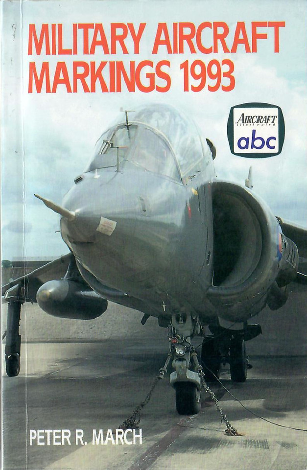 1993 Military Aircraft Markings, 14th edition, by Peter R March, 176pp £4.99, ISBN 0-7110-2130-9, no code.