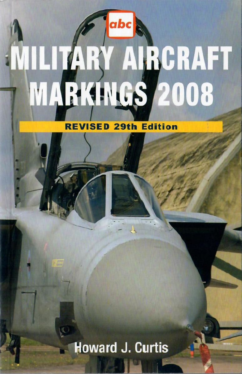 2008 Military Aircraft Markings, 29th edition, by Howard J Curtis, published March 2009, 224pp £9.99, ISBN 1-85780-290-X, code: 0803/4.