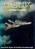 1973 Military Aircraft of the World, by John W R Taylor & Gordon Swanborough, 2nd edition, published 1973, 240pp, SBN 7110-0452-8. Hardback with d/j.