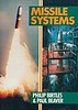 1985 Missile Systems, 1st edition, by Philip Birtles & Paul Beaver, published July 1985, 128pp, ISBN 0-7110-1483-3. Paperback.