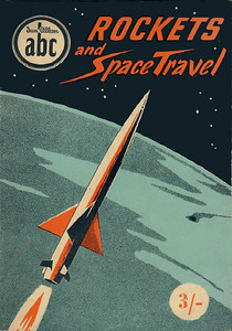 Section 309: ABC Rockets, Missiles, Satellites & Space Travel