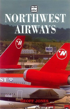 1999 Northwest Airlines, by Geoff Jones, 1st edition, published November 1998, 96pp £8.99, ISBN 0-7110-2606-8, code: 9811/B2. Also published 1999 in the USA by Plymouth Press, ISBN 1-882663-28-4, US$12.95. This cover shows the author's name in red; this may either be just a promo pic, and unprinted, or one which HAS been printed. My copy has the author's name in white (see previous photo).