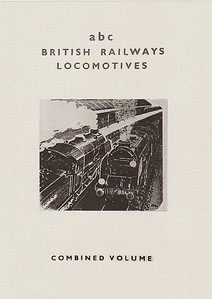 Winter 1953 British Railways Locomotives, Combined Volume. Published September 1953, 272pp 10/-, no code. This dust jacket has recently been discovered, and appears to be a short-measure substitute for the original d/j; maybe stocks had run out? Although using the same A N Wolstenholme drawing as the Winter 1956 reprint, the advertisements on this cover applied to the Winter 1953 edition. Whatever the story behind this is, it is so far the only example that's ever come to light, and hence remarkably rare.