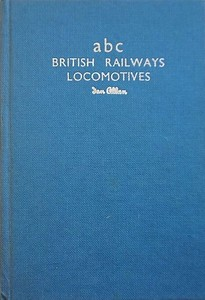 Winter 1953 Combined Volume minus dust jacket; blue. abc British Rlys Locos. - IAN ALLAN printed in silver horizontally on spine, abc BRITISH RAILWAYS LOCOMOTIVES Ian Allan in silver on the front.