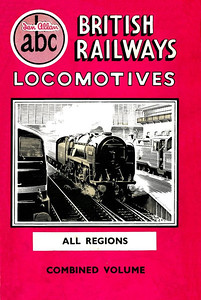 "Summer 1952 British Railways Locomotives, Combined Volume. Published April 1952, 240pp 9/6, no code. Again, the dust sheet drawing, by A N Wolstenholme, featured BR Standard Class 7MT (original classification, later 7P6F) 70000 ""Britannia""; standardised cover design for all editions again. Reissued in 2009 with a different laminated cover (see Section 012)."