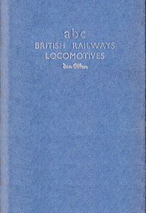 Summer 1954 Combined Volume minus dust jacket; blue. abc British Rlys Locos. - IAN ALLAN printed in silver horizontally on spine, abc BRITISH RAILWAYS LOCOMOTIVES Ian Allan in silver on the front.