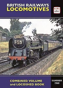 "Summer 1960 Combined Volume + Locoshed Book, published (by Crecy) September 2017, 360pp £13.50, ISBN 0-7110-3864-3. Laminated cover photo of 9F 2-10-0 92220 ""Evening Star"" at the head of 'The Capitals United Express' passing Ealing. This is a promo image; the published cover has 'abc Crecy' as the top right-hand logo; this has 'Ian Allan abc'."