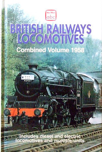 Winter 1958 British Railways Locomotives, Combined Volume (2003 reissue), published January 2003, 352pp £10.99, ISBN 0-7110-2976-1, code: 0301/B2. Cover photo of LMS 'Black 5' 4-6-0 45439. Unlike my original book from 1958, the photographic pages in the reissue are in the correct order. In the original, the photo pages have seemingly been placed in a random fashion, as opposed to WR, SR, LMR, ER, etc.
