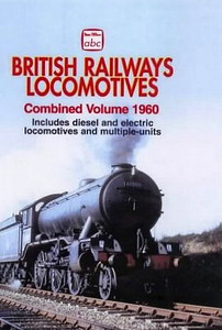 Winter 1960 British Railways Locomotives, Combined Volume (2004 reissue), published January 2004, 264pp £10.99, ISBN 0-7110-3022-7, code: 0401/B2. Cover photo of K3 2-6-0 61880. A BCA edition was produced at the same time. This photo shows the cover with 'Combined Volume 1960' added, and the script is off-centre; this is probably just a promo cover again